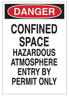 Brady 70252 DANGER CONFINED SPACE HAZARDOUS ATMOSPHERE ENTRY BY PERMIT ONLY SIGN